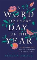 Cover for A Word for Every Day of the Year by Steven Poole