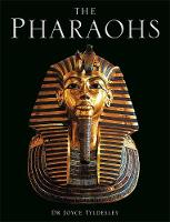 Cover for The Pharaohs by Joyce Tyldesley