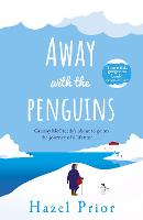 Cover for Away with the Penguins by Hazel Prior