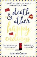 Cover for Death and other Happy Endings by Melanie Cantor