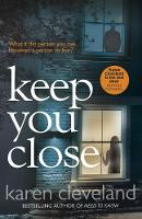 Cover for Keep You Close by Karen Cleveland