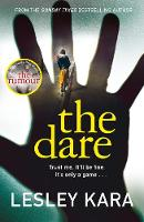 Cover for The Dare  by Lesley Kara