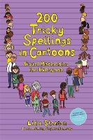 Cover for 200 Tricky Spellings in Cartoons Visual Mnemonics for Everyone - Us Edition by Lidia Stanton