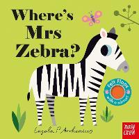 Cover for Where's Mrs Zebra? by Ingela Arrhenius