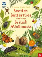 Cover for National Trust: Beetles, Butterflies and other British Minibeasts by Nikki Dyson