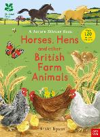 Cover for National Trust: Horses, Hens and Other British Farm Animals by Nikki Dyson