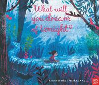 Cover for What Will You Dream of Tonight? by Frances Stickley
