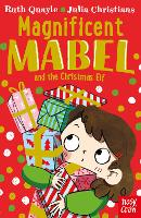 Cover for Magnificent Mabel and the Christmas Elf by Ruth Quayle