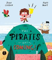 Cover for The Pirates Are Coming! by John Condon