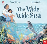 Cover for National Trust: The Wide, Wide Sea by Anna Wilson