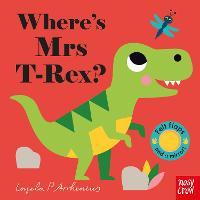 Cover for Where's Mrs T-Rex? by Ingela P Arrhenius