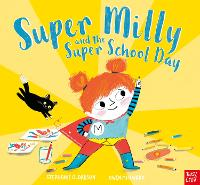 Cover for Super Milly and the Super School Day by Stephanie Clarkson