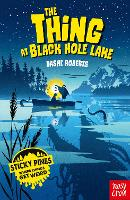 Cover for Sticky Pines: The Thing At Black Hole Lake by Dashe Roberts