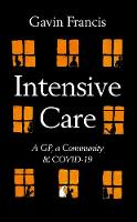 Cover for Intensive Care  by Gavin Francis
