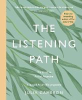 Cover for The Listening Path  by Julia Cameron
