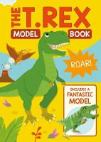 Cover for The T. Rex Model Book by Joe Fullman