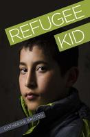 Cover for Refugee Kid by Catherine Bruton
