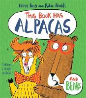 Cover for This Book Has Alpacas and Bears by Emma Perry
