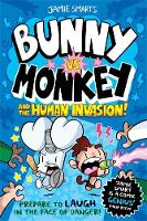 Cover for Bunny vs Monkey: The Human Invasion by Jamie Smart