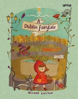 Cover for A Dublin Fairytale by Nicola Colton