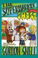 Cover for The Supermarket Ghost by Gordon Snell
