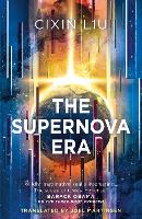 Cover for The Supernova Era by Cixin Liu