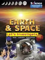 Cover for Earth and Space: Let's Investigate by Ruth Owen