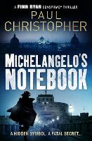 Cover for Michelangelo's Notebook by Paul Christopher
