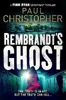 Cover for Rembrandt's Ghost by Paul Christopher