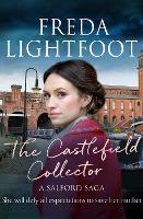 Cover for The Castlefield Collector by Freda Lightfoot