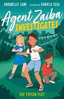Cover for Agent Zaiba Investigates: The Poison Plot by Annabelle Sami