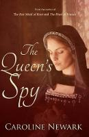 Cover for The Queen's Spy by Caroline Newark