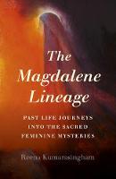 Cover for Magdalene Lineage, The  by Reena Kumarasingham