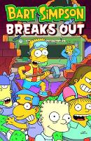 Cover for Bart Simpson - Breaks Out by Matt Groening