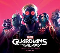 Cover for Marvel's Guardians of the Galaxy: The Art of the Game by Matt Ralphs