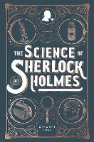 Cover for The Science of Sherlock Holmes by Stewart Ross