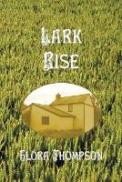 Cover for Lark Rise by Flora Thompson