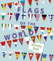 Cover for Flags of the World Activity Book by Annabel Savery