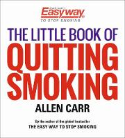 Cover for The Little Book of Quitting Smoking by Allen Carr