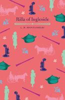 Cover for Rilla of Ingleside by L. M. Montgomery