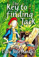 Cover for The Key to Finding Jack by Ewa Jozefkowicz