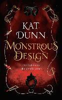 Cover for Monstrous Design by Kat Dunn
