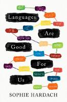Cover for Languages Are Good For Us by Sophie Hardach