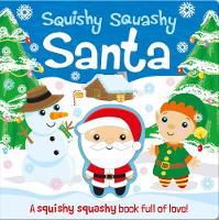 Cover for Squishy Squashy Santa by Georgina Wren