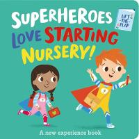 Cover for Superheroes LOVE Starting Nursery! by Katie Button