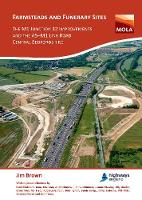 Cover for Farmsteads and Funerary Sites: The M1 Junction 12 Improvements and the A5-M1 Link Road, Central Bedfordshire  by Jim Brown