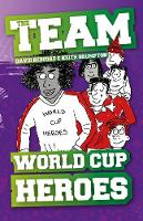 Cover for World Cup Heroes by David Bedford, Keith Brumpton