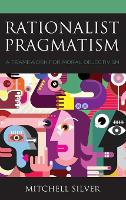 Cover for Rationalist Pragmatism  by Mitchell Silver
