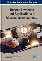 Cover for Recent Advances and Applications in Alternative Investments by Constantin Zopounidis