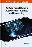 Cover for Artificial Neural Network Applications in Business and Engineering by Quang Hung Do